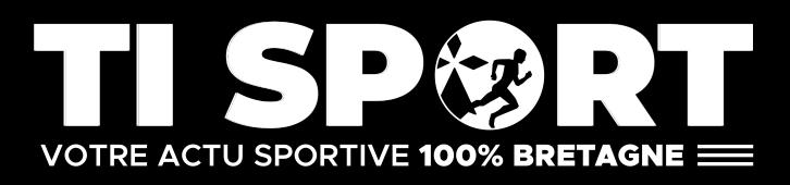 Ti Sport | L'actualité Sportive en Bretagne